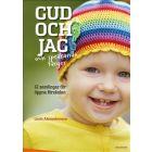 Gud och jag och sprakande färger : 12 samlingar för öppna förskolan