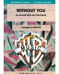 Without You By William Ham and Tom Evans