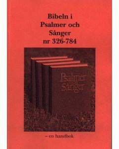 Bibeln i psalmer och sånger nr 326-784