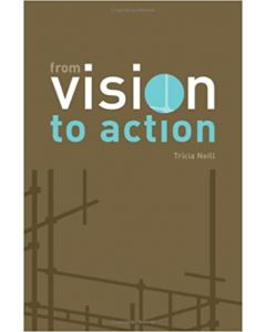 From vision to action