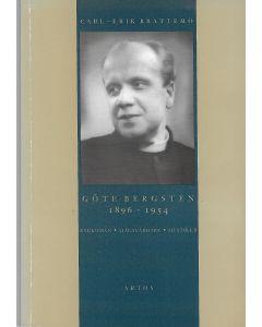 Göte Bergsten 1896-1954 : kyrkoman, själavårdare och mystiker