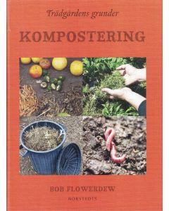 Trädgårdens grunder : kompostering
