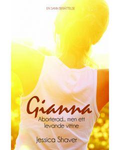Gianna - aborterad... men ett levande vittne