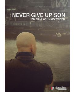 Never Give up Son - DVD