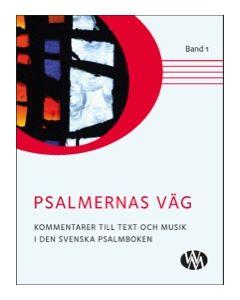 Psalmernas väg  - band 1