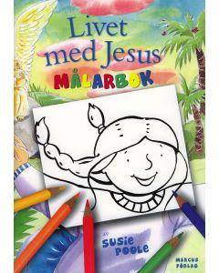 Livet med Jesus. Målarbok