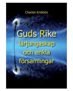 Guds rike, lärjungar och enkla församlingar