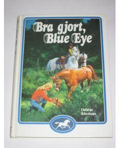 Bra gjort,Blue eye