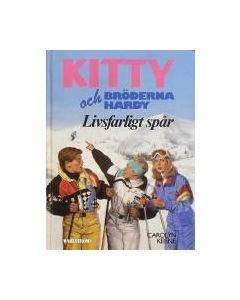 Kitty och bröderna Hardy - Livsfarligt spår