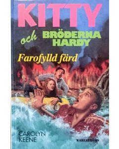 Kitty och bröderna Hardy : farofylld färd