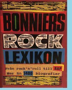 Bonniers rock lexikon - Från