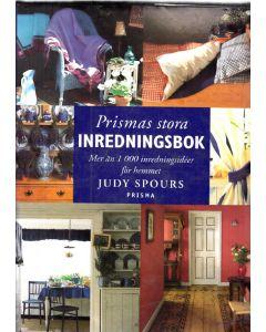 Prismas stora inredningsbok : Mer än 1000 inredningsidéer för hemmet