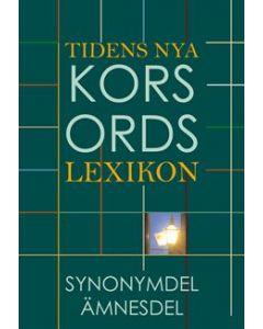 Tidens nya korsordslexikon : ämnesdel, synonymdel