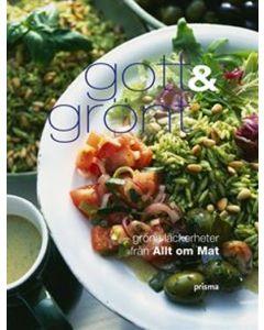Gott & grönt : gröna läckerheter från Allt om Mat