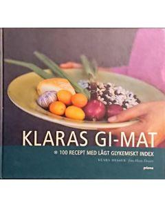 Klaras GI-mat : 100 recept med lågt glykemiskt index