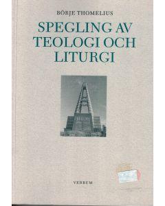 Spegling av teologi och liturgi