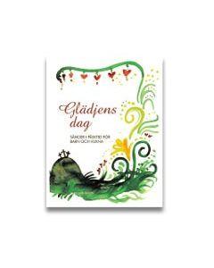 Glädjens dag : sånger i påsktid för barn och vuxna