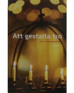 Att gestalta tro : herdabrev till församlingarna i Härnösands stift