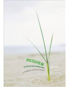 Requiem Nu är en dag framliden, partitur