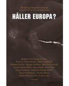 Håller Europa? : en antologi om identiteter, mångkultur och religiositet