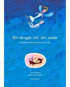 En ängel vid din sida : gudstjänst för små och stora