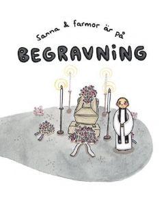 Sanna & Farmor på begravning