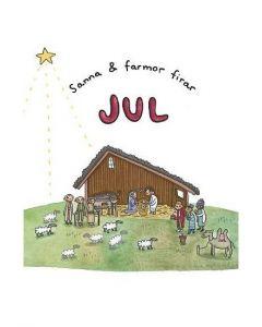 Sanna & Farmor firar jul 1st