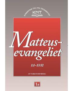 KNT 1A : Matteusevangeliet 1:1 - 13:52