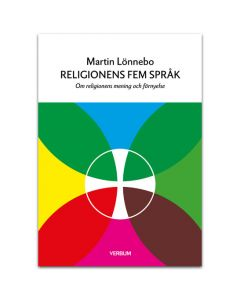 Religionens fem språk : om religionens mening och förnyelse