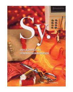 Sy : Den kompletta sömnadshandboken