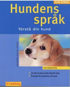 Hundens språk : förstå din hund