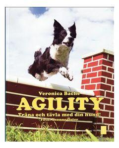 Agility : träna och tävla med din hund