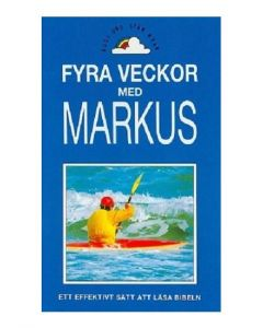 Fyra veckor med Markus