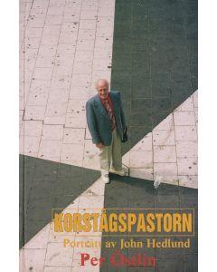 Korstågspastorn: Porträtt av  John Hedlund