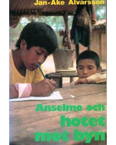 Anselmo och hotet mot byn