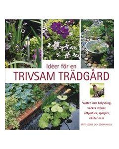 Idéer för en trivsam trädgård
