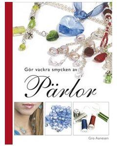 Gör vackra smycken av pärlor