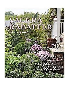 Vackra rabatter : så får du din trädgård att blomstra