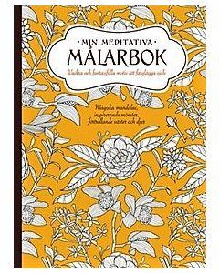 Min meditativa målarbok : vackra och fantasifulla motiv att färglägga själv