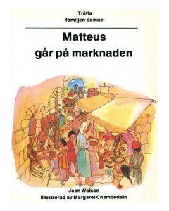 Matteus går på marknaden