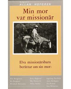 Min mor var missionär
