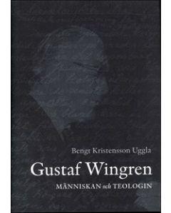 Gustaf Wingren : människan och teologin