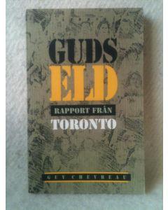 Gud eld rapport från Toronto