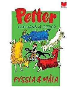 Petter och hans fyra getter :  pyssla och måla