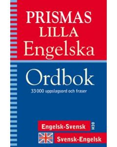 Prismas lilla engelska ordbok : 33000 uppslagsord och fraser : engelsk-svensk och svensk-engelsk