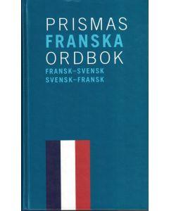 Prismas franska ordbok : Fransk-svensk svensk-fransk 80.000 ord och fraser
