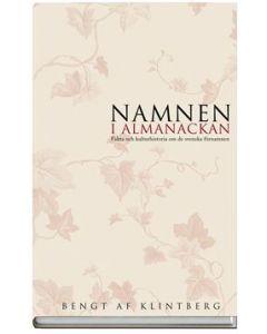 Namnen i almanackan : Fakta o kulturhistoria om svenska förnamn