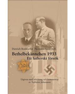 Bethelbekännelsen 1933 : Ett lutherskt försök