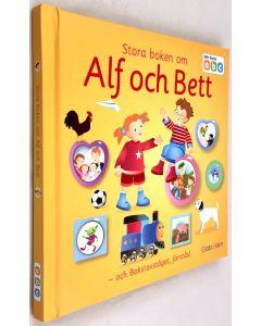 Stora boken om Alf och Bett