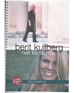 Berit Kullberg - Helt för dig - Not